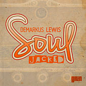 Soul Jacked by Demarkus Lewis