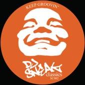 Keep Groovin by DJ Sneak
