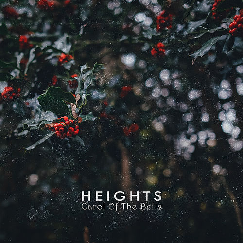 Carol of the Bells by Heights