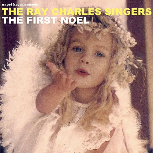 The First Noel - A Cappella Christmas by Ray Charles Singers
