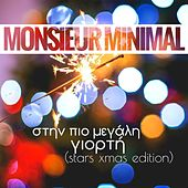 Stin Pio Megali Giorti (Stars Xmas Edition) by Monsieur Minimal (Μεσιέ Μινιμάλ)