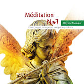 Méditation Noël by Various Artists