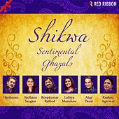 Shikwa - Sentimental Ghazals by Various Artists