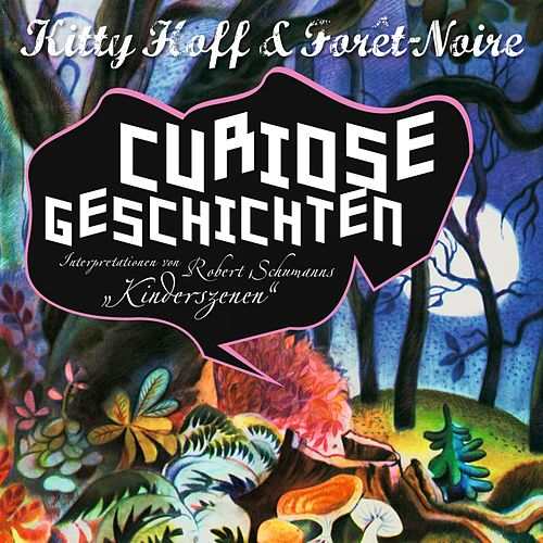 Curiose Geschichten by Kitty Hoff