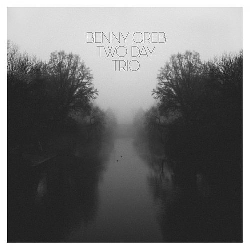 Two Day Trio by Benny Greb