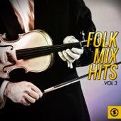 Folk Mix Hits, Vol. 3 by Various Artists