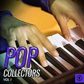 Pop Collectors, Vol. 1 by Various Artists