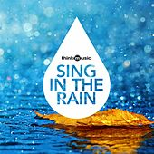 Sing in the Rain by Various Artists