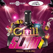 Chillslam Riddim by Various Artists