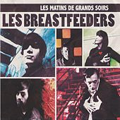 Les matins de grands soirs - ep by Les Breastfeeders