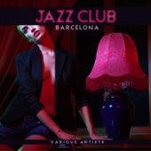 Jazz Club Barcelona von Various Artists