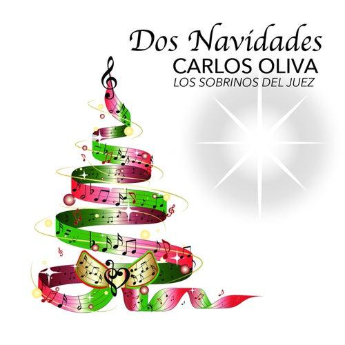 Dos Navidades by Carlos Oliva Y Los Sobrinos...