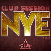 NYE Club Session, Vol. 2 by Various Artists