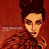 The Princess, Pt. Two von Parov Stelar