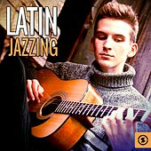 Latin Jazzing by Various Artists