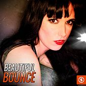 Beautiful Bounce by Various Artists