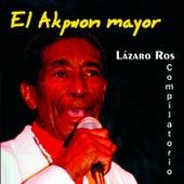 El Akpwon Mayor (Compilación 2) by Lázaro Ros