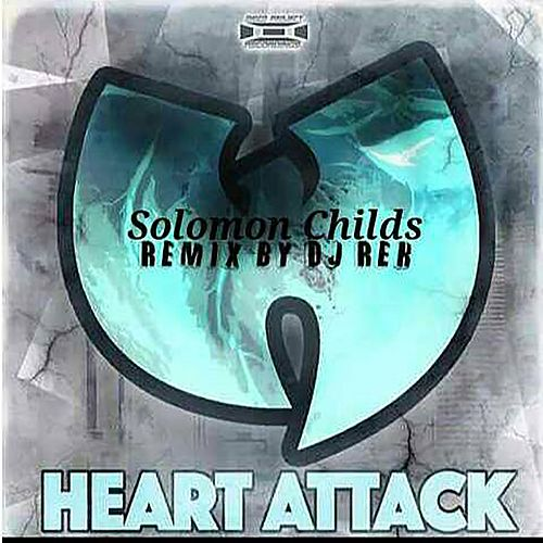 Heart Attack (DJ Rek Remix) by Solomon Childs