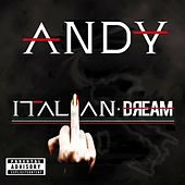 Italian Dream by Andy