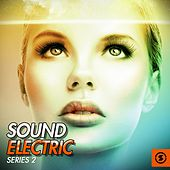 Sound Electric, Series 2 by Various Artists
