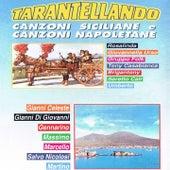 Tarantellando (Canzoni siciliane e canzoni napoletane) by Various Artists