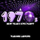 A 1970s New Year's Eve Party von Various Artists