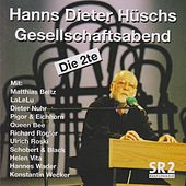 Hanns Dieter Hüschs Gesellschaftsabend (Die 2te) by Various Artists