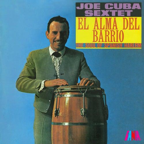 Joe Cuba Sextet - El Alma Del Barrio = The Soul Of Spanish Harlem