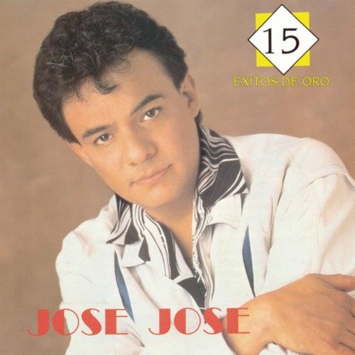 15 Exitos De Oro by Jose Jose