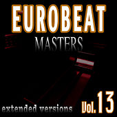 Eurobeat Masters Vol. 13 by Various Artists