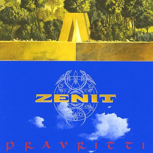 Pravritti by Zenit
