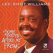 Somebody's After My Freak by Lee