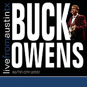 Live From Austin, TX by Buck Owens