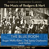 The Blue Room (The Music Of Rodgers & Hart - Original Recordings 1926 - 1927) by Various Artists
