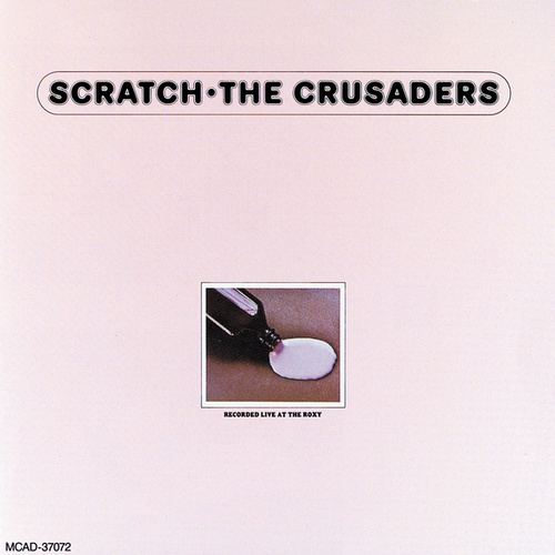 Scratch by The Crusaders