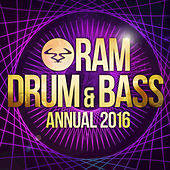 Ram Drum & Bass Annual 2016 by Various Artists