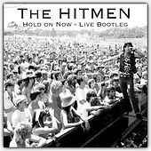 Hold on Now (Live) by Hitmen