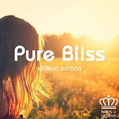 Pure Bliss Chillout Edition by Various Artists