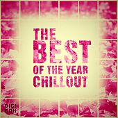 The Best of the Year Chillout by Various Artists