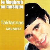 Le Maghreb en musique, Salamet by Tak Farinas