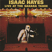 Live At The Sahara Tahoe by Isaac Hayes