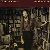 Troubadour by Hugh Moffatt