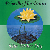 The Water Lily by Priscilla Herdman