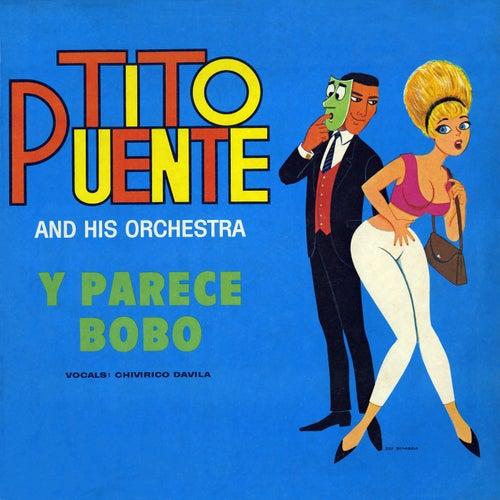 Y Parece Bobo by Tito Puente
