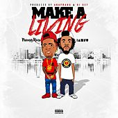 Make a Living (feat. Iamsu!) - Single by Philthy Rich