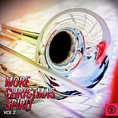 More Christmas Spirit, Vol. 2 by Various Artists