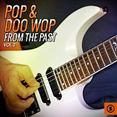 Pop & Doo Wop from the Past, Vol. 2 by Various Artists