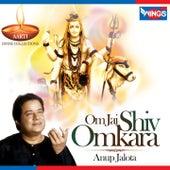 Om Jai Shiv Omkara (Aarti) by Anup Jalota