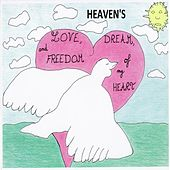 Love, Dream and Freedom of My Heart by HEAVENS