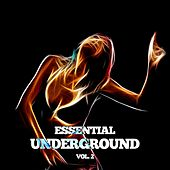 Essential Underground, Vol. 2 by Various Artists